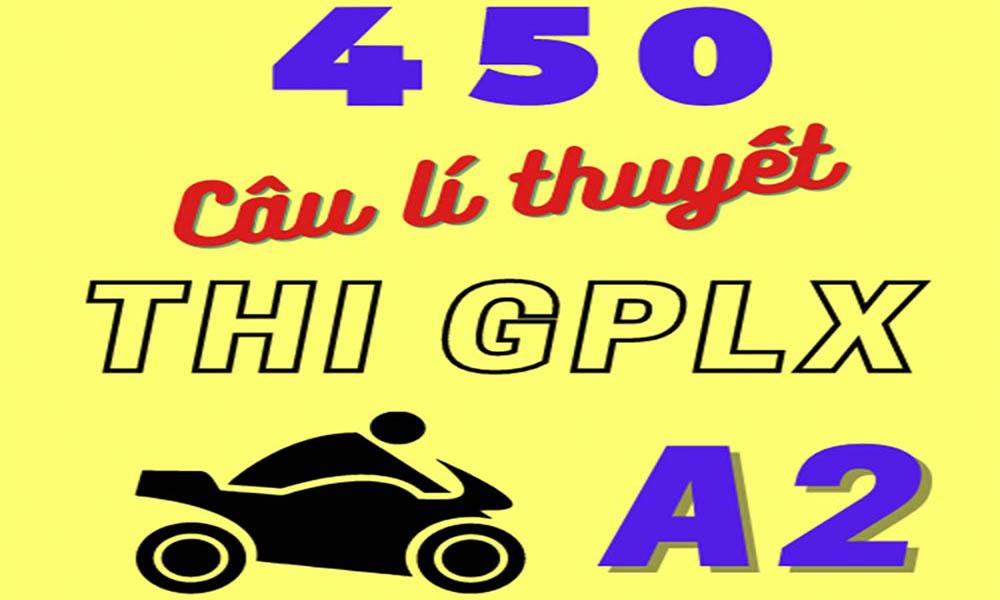450 câu hỏi thi bằng lái xe A2
