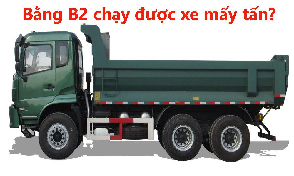 Bằng lái xe hạng B2 lái được xe mấy tấn?