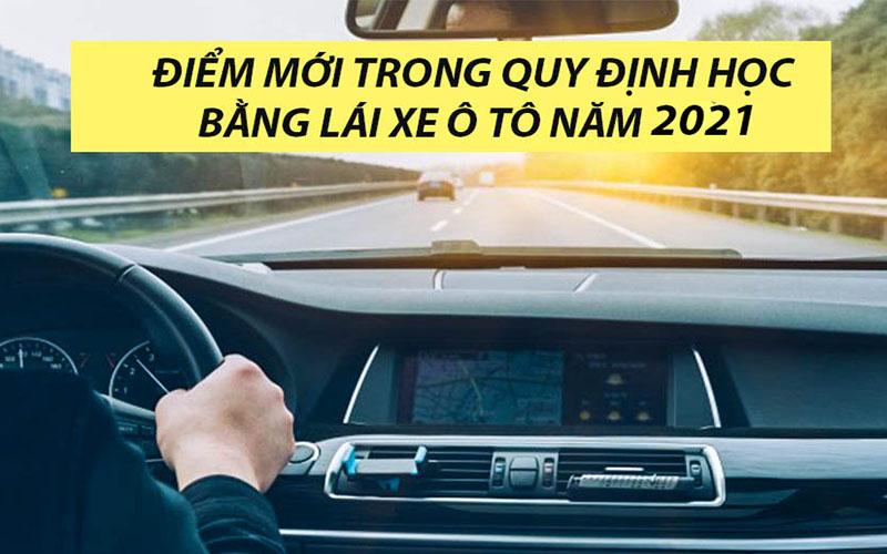 Những điểm mới khi thi bằng lái xe ô tô từ năm 2021