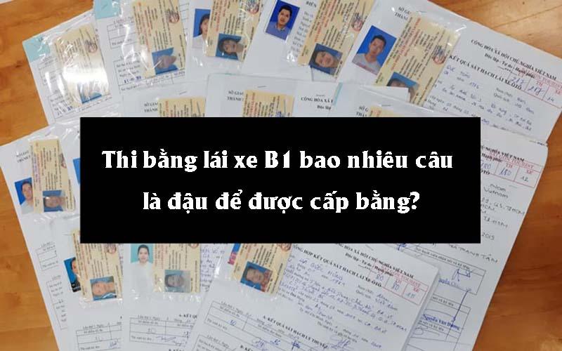 Thi bằng lái xe B1 bao nhiêu câu là đậu để được cấp bằng?