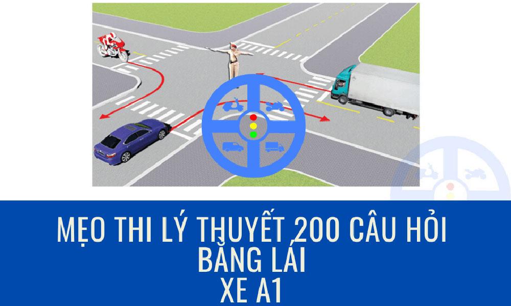200 câu hỏi thi lý thuyết lái xe A1